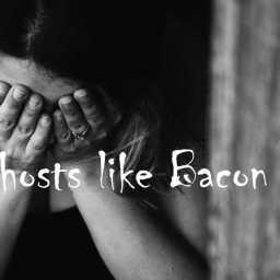 Ghosts like Bacon PART 19: Alice's Tears