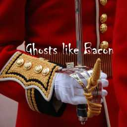 Ghosts like Bacon PART 18: The Cheerful Soldier